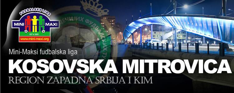 MiniMaxi liga Kosovska Mitrovica